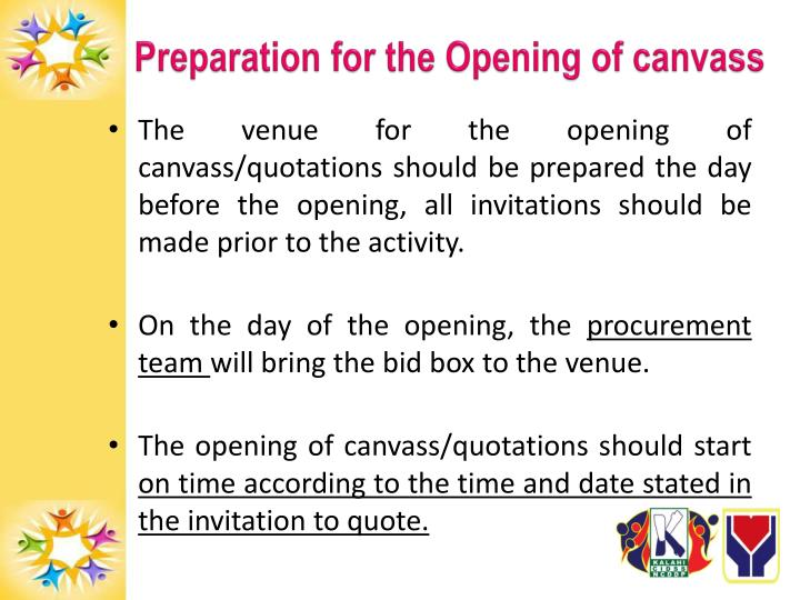 Preparation for the Opening of canvass