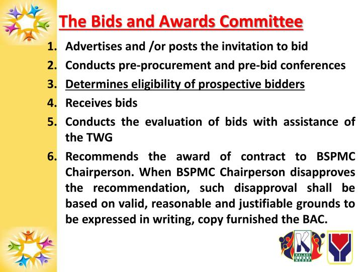 The Bids and Awards Committee
