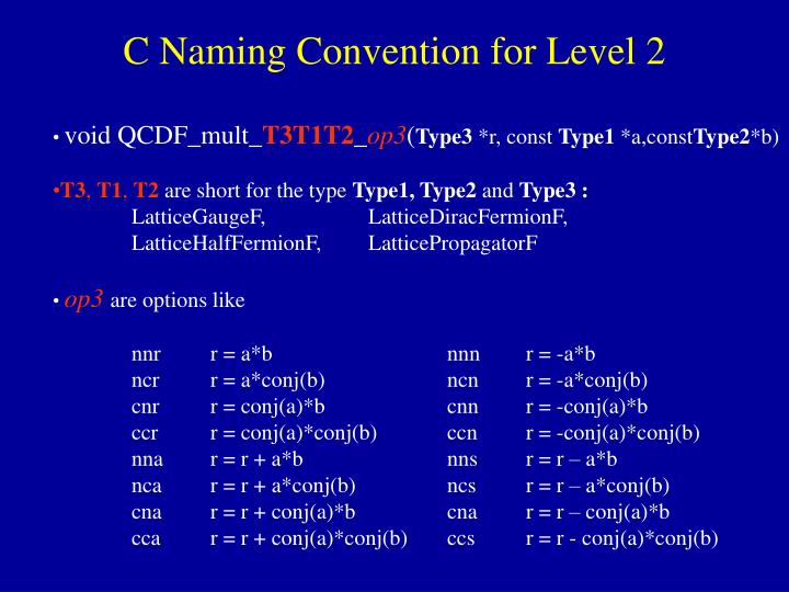 C Naming Convention for Level 2