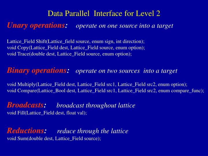 Data Parallel  Interface for Level 2