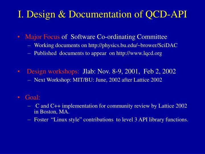 I. Design & Documentation of QCD-API