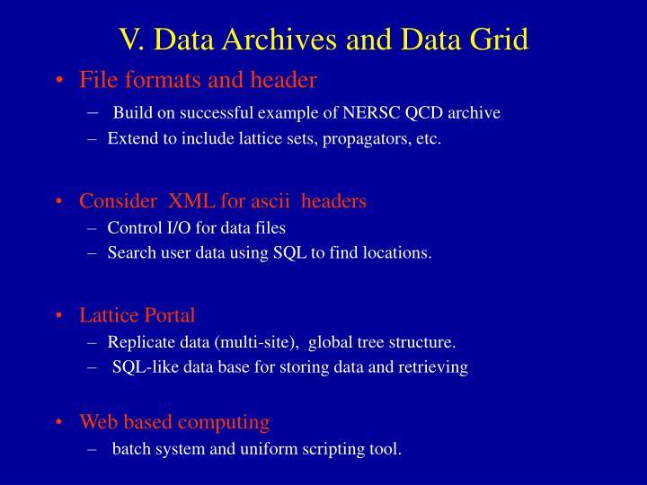 V. Data Archives and Data Grid