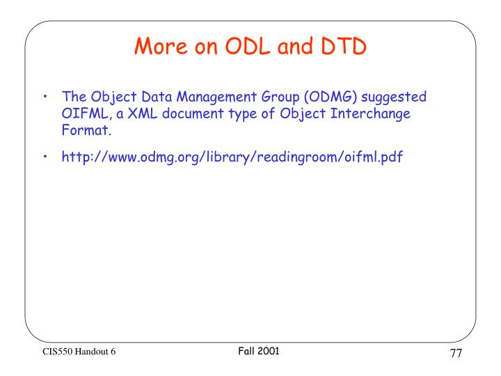More on ODL and DTD