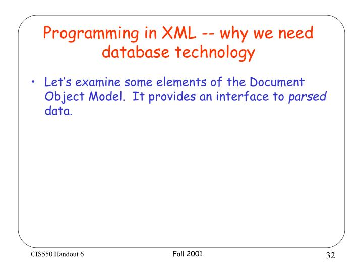 Programming in XML -- why we need database technology
