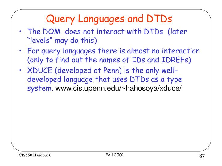 Query Languages and DTDs