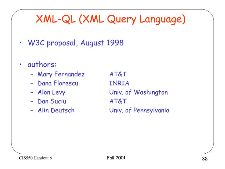 XML-QL (XML Query Language)