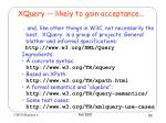 xquery likely to gain acceptance