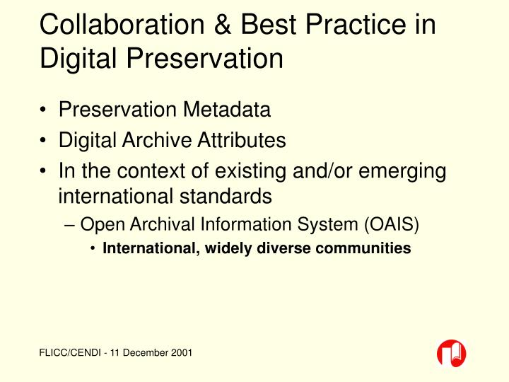 Collaboration & Best Practice in Digital Preservation