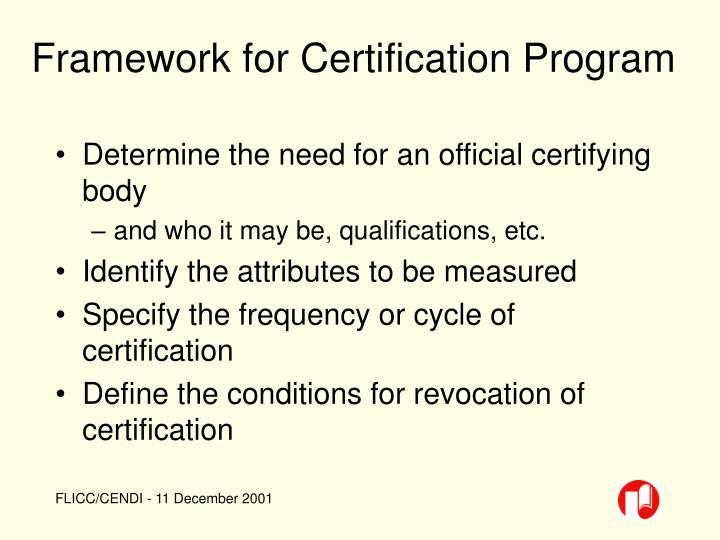 Framework for Certification Program