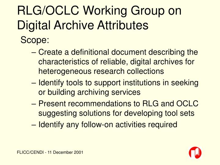 RLG/OCLC Working Group on Digital Archive Attributes