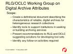 rlg oclc working group on digital archive attributes
