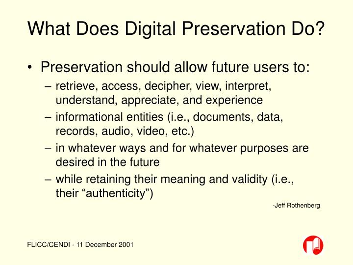 What Does Digital Preservation Do?