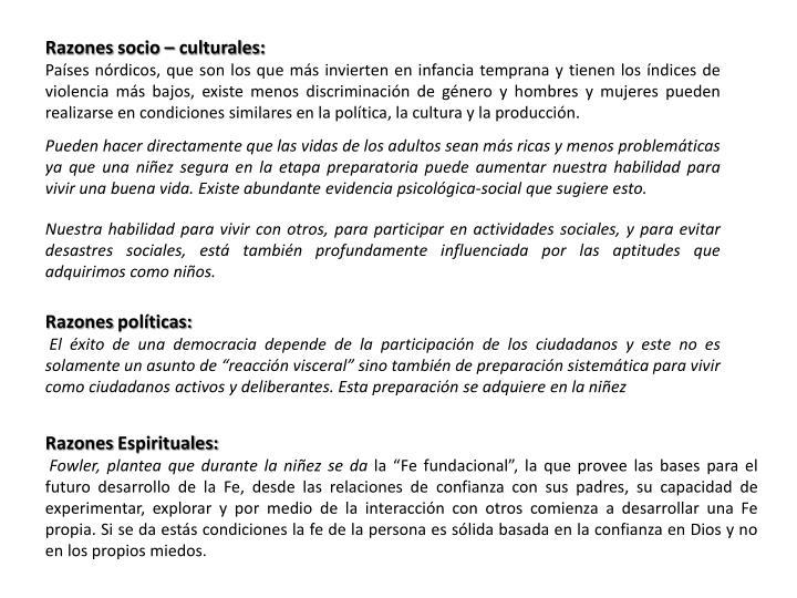 Razones socio – culturales: