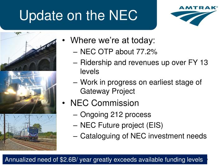 Update on the NEC
