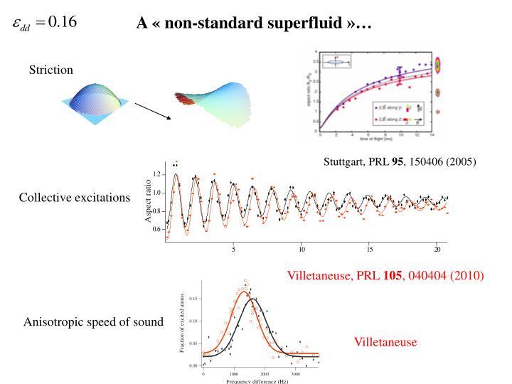 A «non-standard superfluid»…
