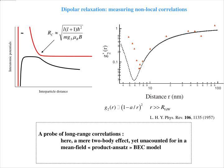 Dipolar relaxation: measuring non-local correlations