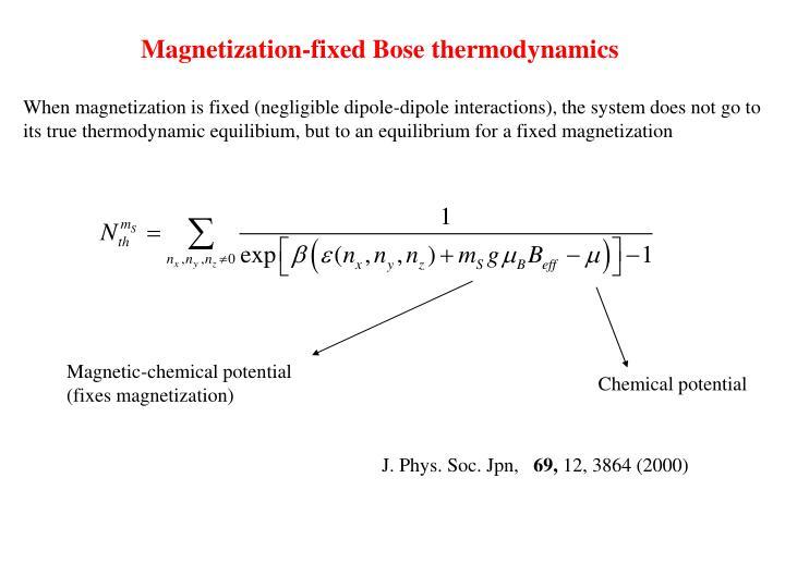 Magnetization-fixed Bose thermodynamics