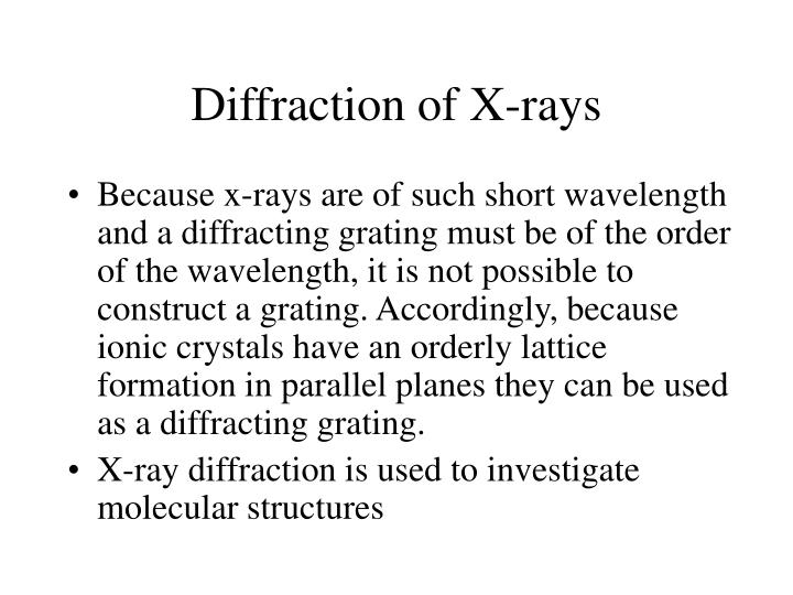 Diffraction of X-rays