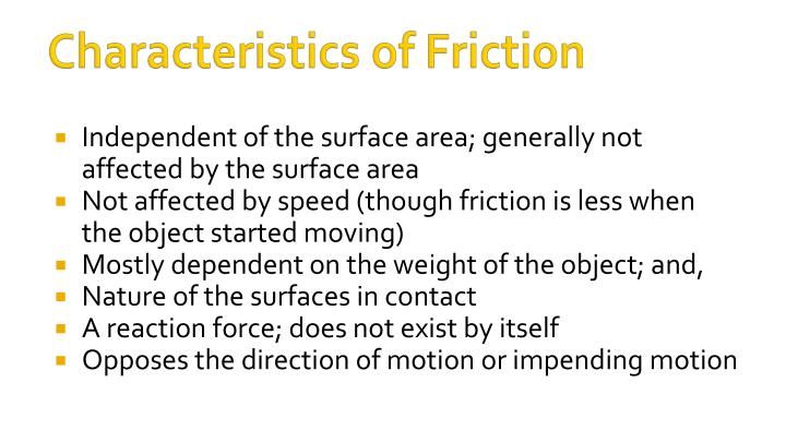 Characteristics of Friction