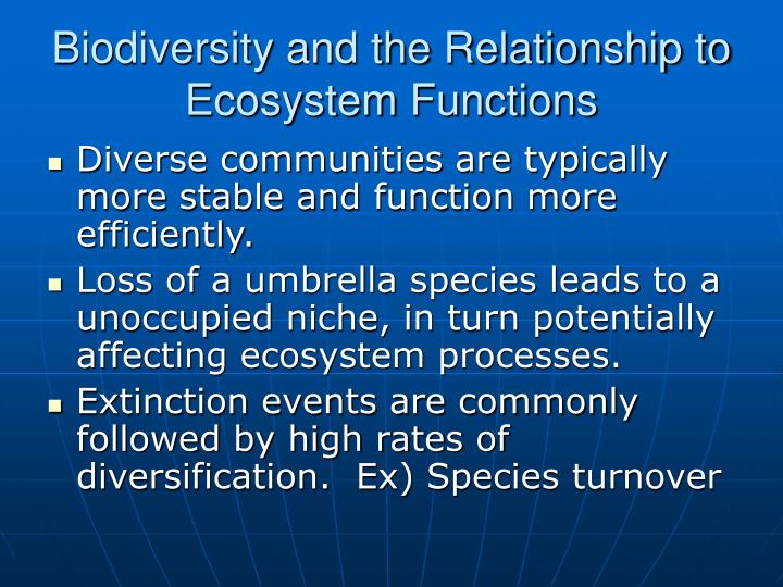 Biodiversity and the Relationship to Ecosystem Functions