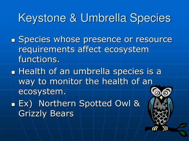 Keystone & Umbrella Species
