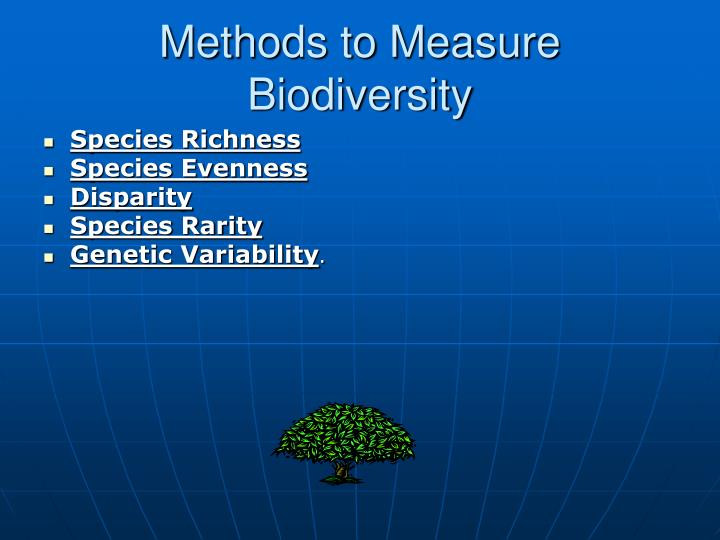 Methods to Measure Biodiversity
