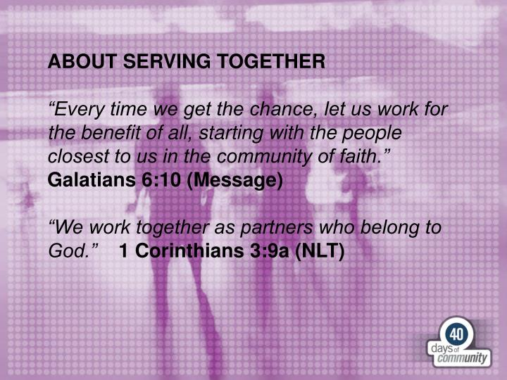 ABOUT SERVING TOGETHER