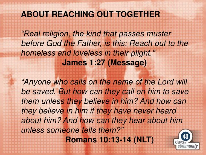 ABOUT REACHING OUT TOGETHER