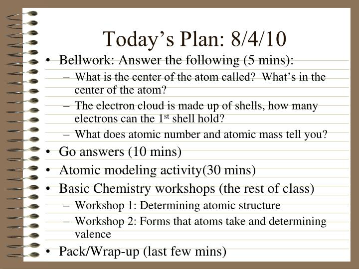 Today's Plan: 8/4/10