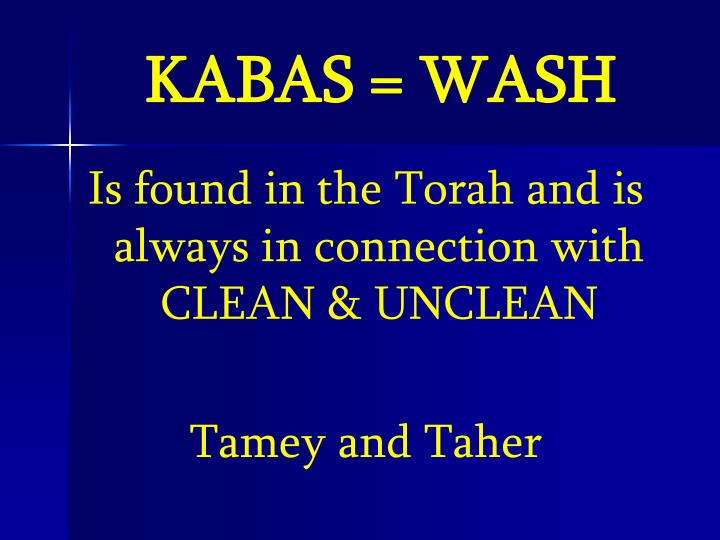 KABAS = WASH