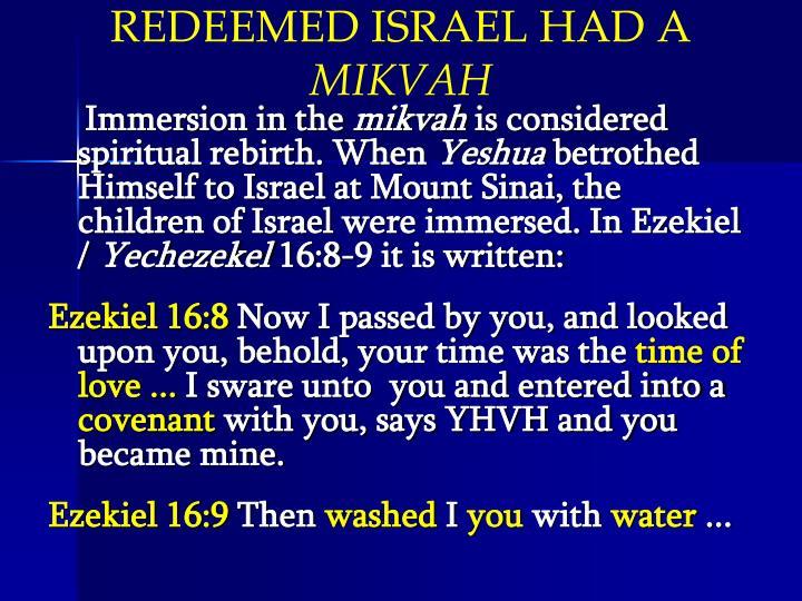 REDEEMED ISRAEL HAD A