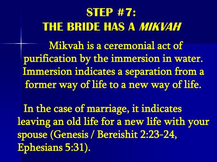STEP #7: