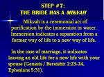 step 7 the bride has a mikvah