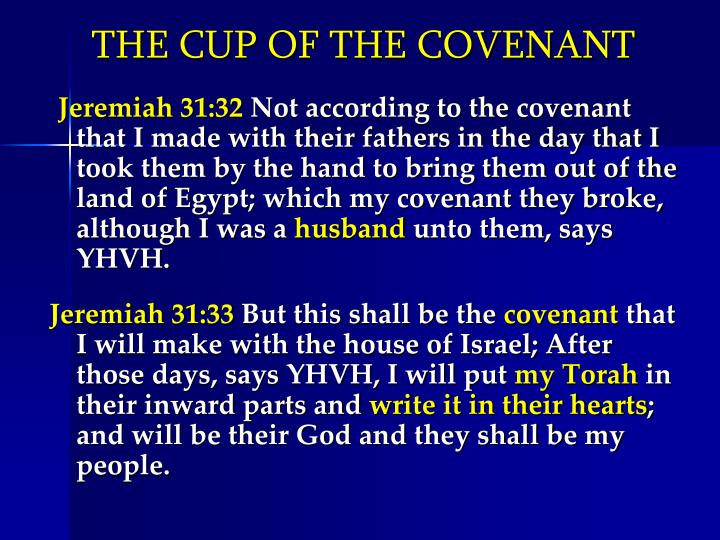 THE CUP OF THE COVENANT