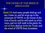 the home of the bride is jerusalem1