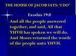 the house of jacob says i do