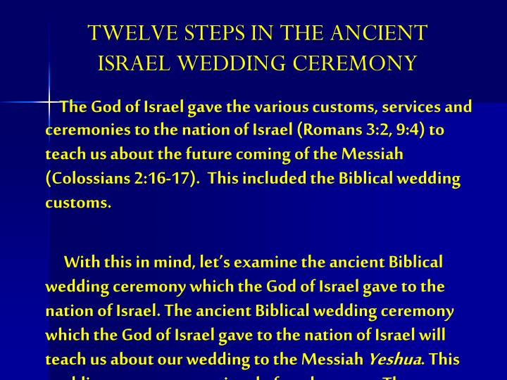 TWELVE STEPS IN THE ANCIENT ISRAEL WEDDING CEREMONY