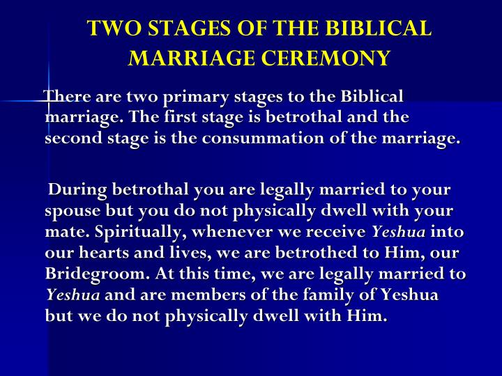 TWO STAGES OF THE BIBLICAL MARRIAGE CEREMONY