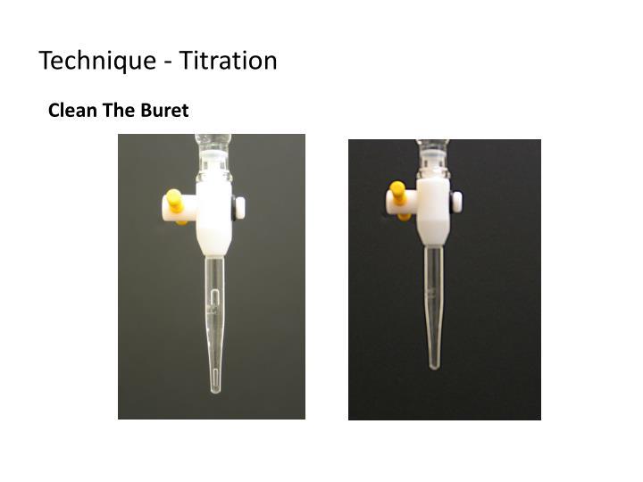 Technique - Titration