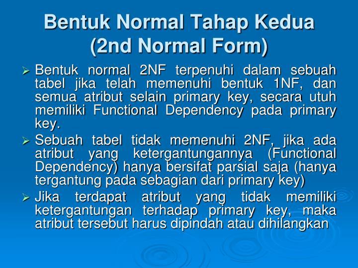 Bentuk Normal Tahap Kedua (2nd Normal Form)