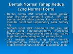 bentuk normal tahap kedua 2nd normal form