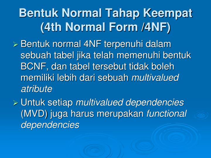 Bentuk Normal Tahap Keempat (4th Normal Form /4NF)