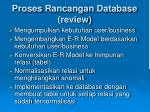 proses rancangan database review