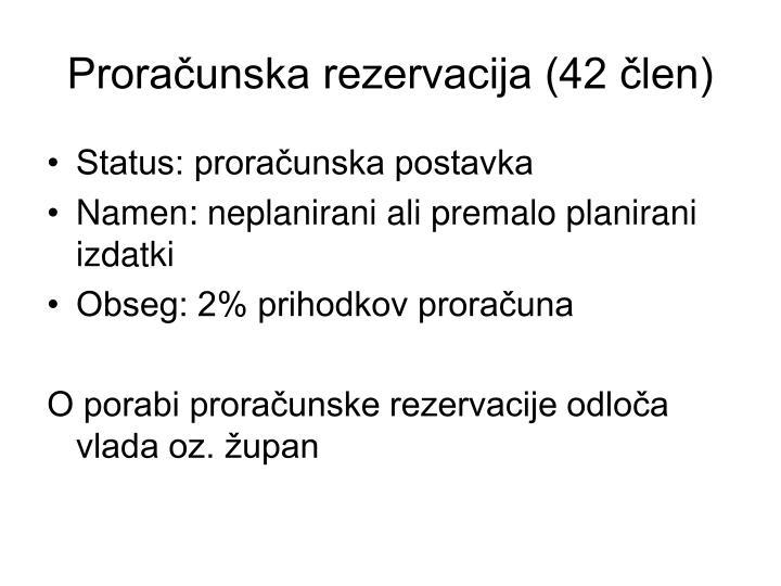 Proračunska rezervacija (42 člen)
