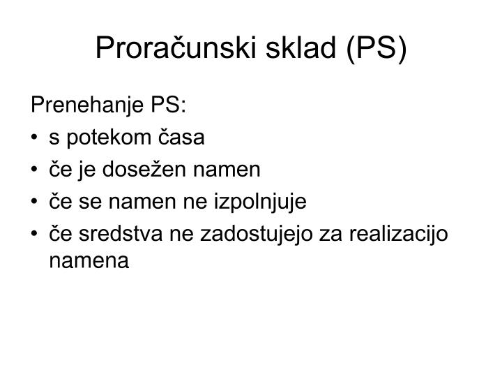 Proračunski sklad (PS)