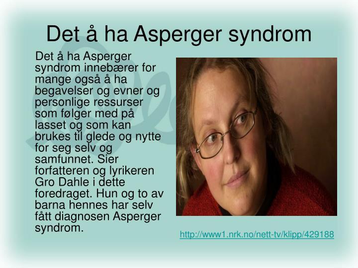 Det å ha Asperger syndrom