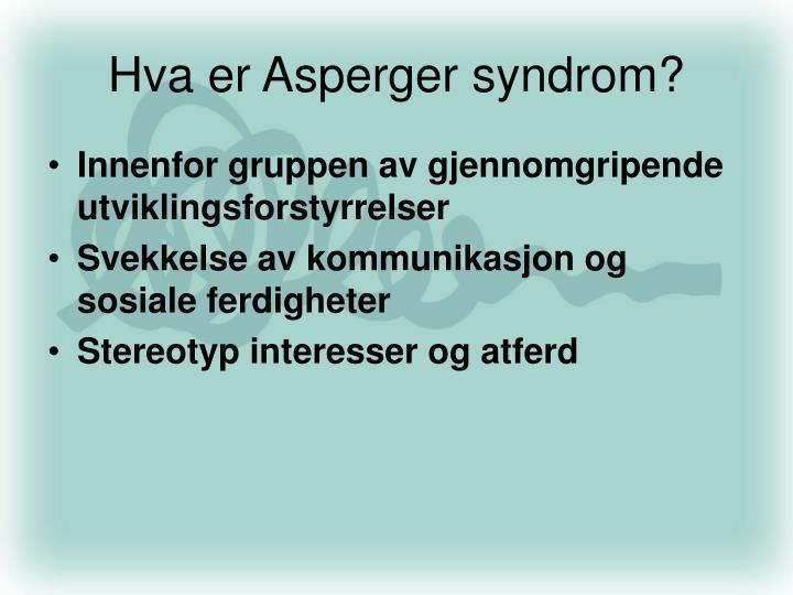 Hva er Asperger syndrom?