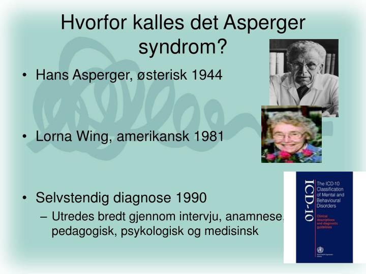 Hvorfor kalles det Asperger syndrom?
