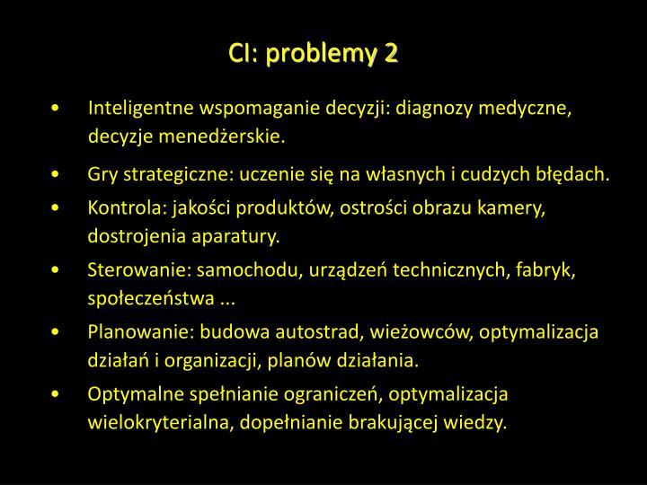 CI: problemy 2