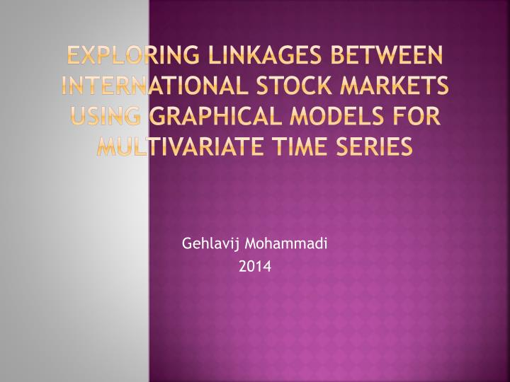 Exploring linkages between international stock markets
